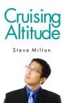 Cruising Altitude (Straight Guys) - Steve Milton