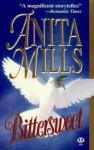 Bittersweet - Anita Mills
