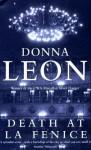 Death at La Fenice (Commissario Brunetti #1) - Donna Leon