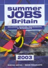Summer Jobs in Britain 2003, 34th - Andrew James, David Woodworth