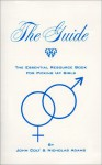 The Guide: The Essential Resource Book For Picking Up Girls - John Colt, Nicholas Adams