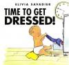 Time to Get Dressed! - Elivia Savadier