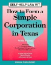 How to Form a Simple Corporation in Texas: With Forms - Karen Ann Rolcik, Mark Warda