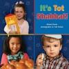 It's Tot Shabbat! - Naomi Danis, Tod Cohen