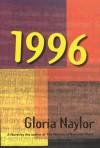 1996 - Gloria Naylor
