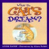 What Do Cats Dream? - Louise Rafkin, Alison Bechdel