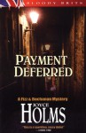 Payment Deferred - Joyce Holms