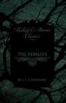 The Fermata (Fantasy and Horror Classics) - E.T.A. Hoffmann