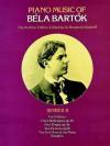 Piano Music of Béla Bartók, Series II - Béla Bartók