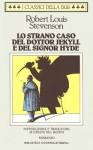 Lo strano caso del Dottor Jekyll e del Signor Hyde - Robert Louis Stevenson, Oreste Del Buono