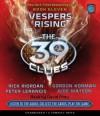 Vespers Rising - Audio - Rick Riordan, Peter Lerangis, Gordon Korman, Jude Watson