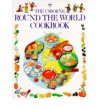 The Usborne Round the World Cookbook - Anne Millard