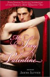 MY SEXY VALENTINE: Four Sensual Encounters on the World's Most Romantic Holiday - Sascha Illyvich, Em Petrova, Michael Mandrake, Ike Rose, Daisy Harris