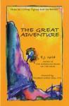 The Great Adventure - E.J. Gold, Elisabeth Kübler-Ross, Iven Lourie, Patricia Elizabeth