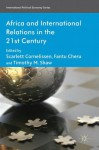 Africa and International Relations in the 21st Century - Scarlett Cornelissen, Fantu Cheru, Timothy M. Shaw