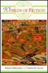 Worlds Of Fiction - Roberta Rubenstein