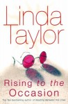 Rising To The Occasion - Linda Taylor