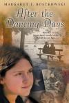 After the Dancing Days - Margaret I. Rostkowski