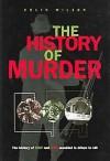 The History of Murder - Colin Wilson, Damon Wilson