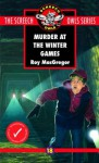 Murder at the Winter Games - Roy MacGregor