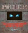 Iron Maiden: The Ultimate Unauthorized History of the Beast - Neil Daniels