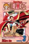 One Piece, Vol. 03: Don't Get Fooled Again - Eiichiro Oda