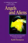 Angels and Aliens - Keith Thompson
