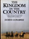 The Kingdom in the Country - James Conaway