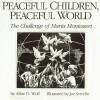 Peaceful Children, Peaceful World: The Challenge of Maria Montessori - Maria Montessori