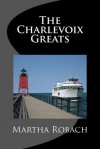 The Charlevoix Greats - Martha Robach