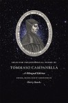 Selected Philosophical Poems of Tommaso Campanella: A Bilingual Edition - Tommaso Campanella, Sherry Roush