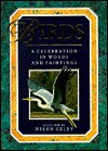 Birds: A Celebration in Words and Paintings - Helen Exley, Exley