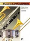 Yamaha Band Ensembles, Bk 1: Horn in F - John Kinyon, John O'Reilly, Yamaha Musical Productions Staff