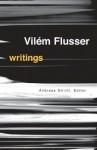 Writings - Vilém Flusser, Andreas Strohl, Erik Eisel