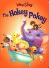 Wee Sing The Hokey Pokey (board) - Pamela Conn Beall, Susan Hagen Nipp, Hala Wittwer