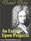An Essay Upon Projects - Daniel Defoe