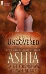 Ashia (Kemet Uncovered) - Taige Crenshaw, Aliyah Burke