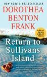 Return to Sullivans Island - Dorothea Benton Frank