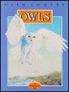 Owls - Bobbie Kalman, Martin Glen Loates, Glen Loates