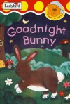 Goodnight Bunny (Snuggle Up Stories) - Ronne Randall