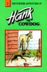 The Further Adventures of Hank the Cowdog - John R. Erickson