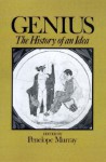 Genius: The History of an Idea - Penelope Murray