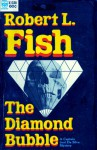 The Diamond Bubble - Robert L. Fish