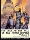 The Decline & Fall of the Roman Empire, Vol 1 - Edward Gibbon