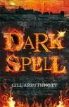 Dark Spell - Gill Arbuthnott