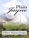 Plain Jayne - Hillary Manton Lodge