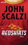 Redshirts: Roman (German Edition) - John Scalzi, Bernhard Kempen