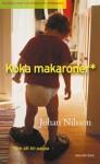 Koka makaroner: Om att bli pappa - Johan Nilsson