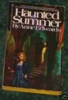 Haunted Summer - Anne Edwards