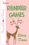 Reindeer Games - Stacy Dawn